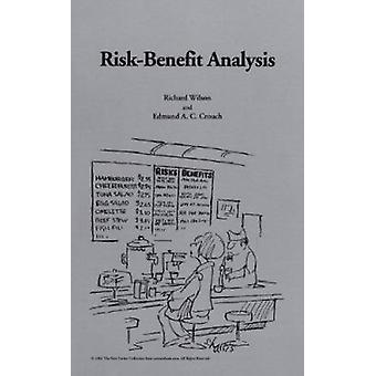 Risk-benefit Analysis (2nd Revised edition) by Richard Wilson - Edmun