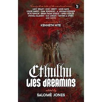 Cthulhu sijaitsee Dreaming Twentythree Tales of the Weird and Cosmic by Jones & Salom