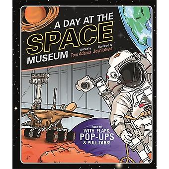 Day at the Space Museum by Josh Lewis