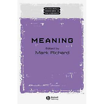 Meaning by Mark Richard - 9780631222231 Book