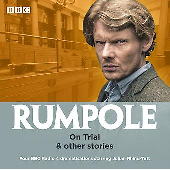 Rumpole On Trial  other stories by John Mortimer