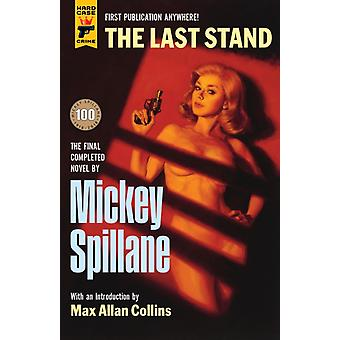 Last Stand by Mickey Spillane