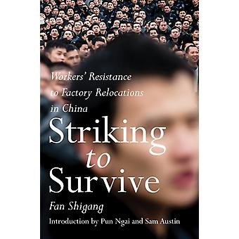 Striking To Survive by Fan Shigang
