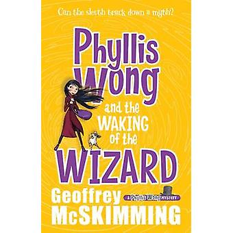 Phyllis Wong and the Waking of the Wizard by Geoffrey McSkimming - 97