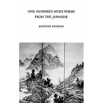 One Hundred More Poems from the Japanese by Rexroth & Kenneth