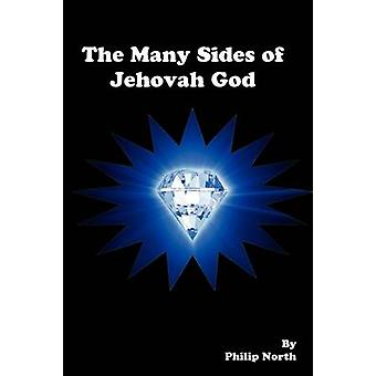 The Many Sides of Jehovah God by North & Philip