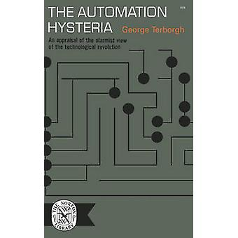 The Automation Hysteria by Terborgh & George