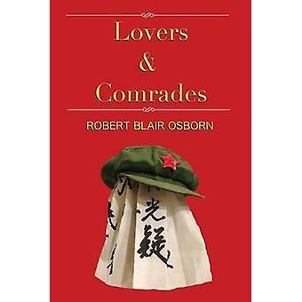 Lovers  Comrades by Osborn & Robert Blair
