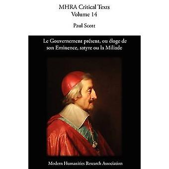 Le Gouvernement Present Ou Loge de Son Eminence. Satyre Ou La Miliade by Scott & Paul