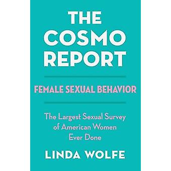 The Cosmo Report by Wolfe & Linda