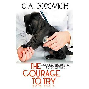 The Courage to Try by Popovich & C.A.