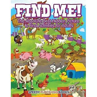 Find Me The Absolute Best Hidden Picture to Find Activities for Adults by Jupiter Kids