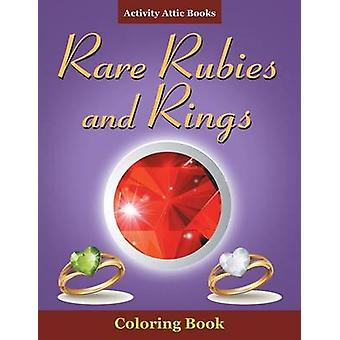 Rare Rubies and Rings Coloring Book by Activity Attic Books