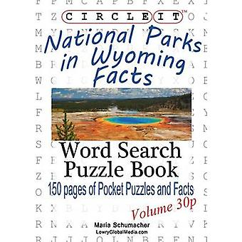 Circle It National Parks in Wyoming Facts Pocket Size Word Search Puzzle Book by Lowry Global Media LLC