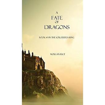 A Fate of Dragons by Rice & Morgan