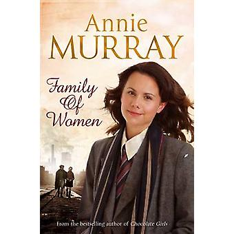 Family of Women by Murray & Annie
