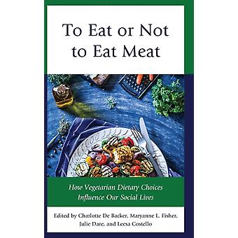 To Eat or Not to Eat Meat by Charlotte De Backer