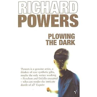 Plowing the Dark by Powers & Richard