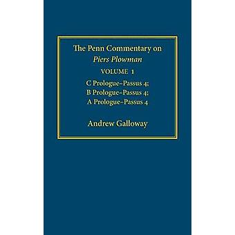 The Penn Commentary on Piers Plowman - v. 1 - C Prologue-passus 4; B Pr