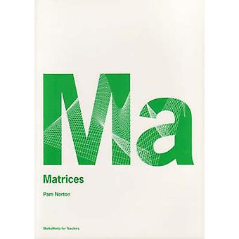 Matrices by P. Norton - 9780864315083 Book