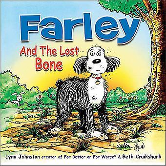 Farley and the Lost Bone by Lynn Johnston - 9781449403065 Book