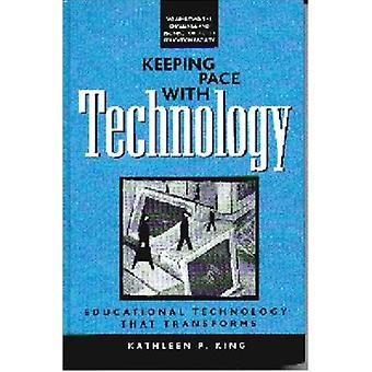 Keeping Pace with Technology - Educational Technology That Transforms -