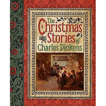 Christmas Stories by Charles Dickens - 9781784047726 Book