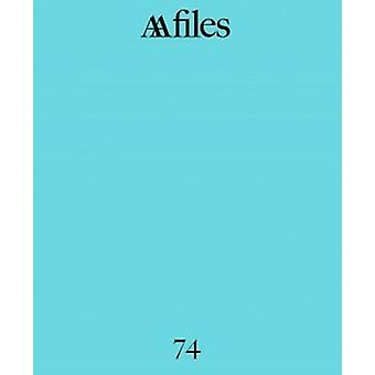 AA Files 74 by Tom Weaver - 9781907896835 Book