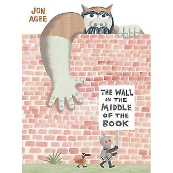 The Wall in the Middle of the Book by Jon Agee - 9781912650057 Book