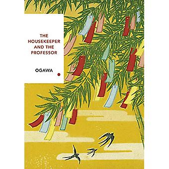 The Housekeeper and the Professor - Vintage Classics Japanese Series b