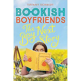The Boy Next Story - A Bookish Boyfriends Novel by Tiffany Schmidt - 9