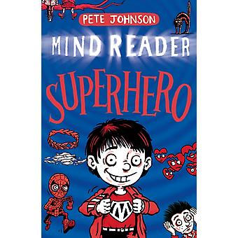 Superhero by Johnson & Pete