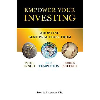 Empower Your Investing - Adopting Best Practices From John Templeton -