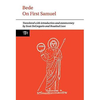 Bede - On First Samuel by Scott DeGregorio - 9781789621228 Book