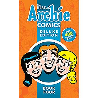 The Best Of Archie Comics Book 4 Deluxe Edition by Archie Superstars