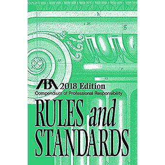 Compendium of Professional Responsibility Rules and Standards by Trac
