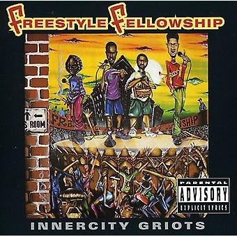 Freestyle Fellowship - importation USA Innercity Griots [CD]