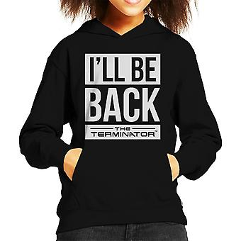 Den Terminator ill be tillbaka vit text Kid ' s Hooded Sweatshirt