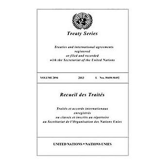 Treaty Series 2894 (Bilingual Edition) (United Nations Treaty Series / Recueil des Traites des Nations Unies)