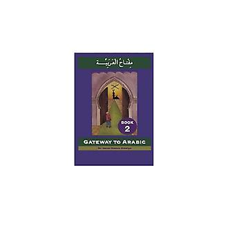 Gateway to Arabic: Level 2 (Arabic) Paperback - 1 Jan. 2005