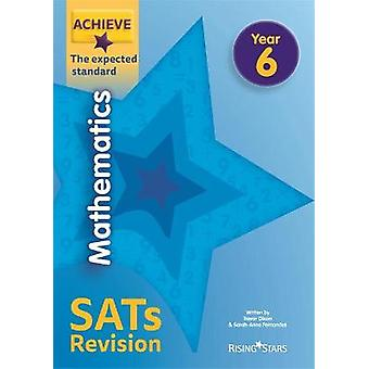 Achieve Mathematics SATs Revision The Expected Standard Year 6