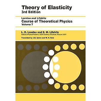 Theorie van de elasticiteit Volume 7 door Landau & L. overleden