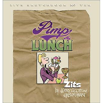 Pimp My Lunch Zits Sketchbook No.10 av Jim Borgman & Med Jerry Scott