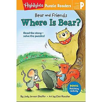 Bear and Friends Where is Bear Highlights Puzzle Readers