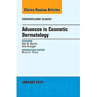 Advances in Cosmetic Dermatology, an Issue of Dermatologic Clinics (The Clinics: Dermatology)