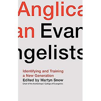 Anglican Evangelists: Identifying and Training a New Generation