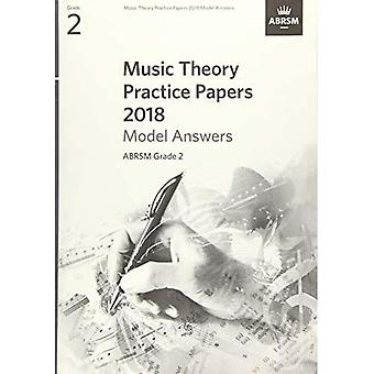 Music Theory Practice Papers 2018 Model Answers, ABRSM Grade 2 (Theory of Music Exam papers & answers (ABRSM))