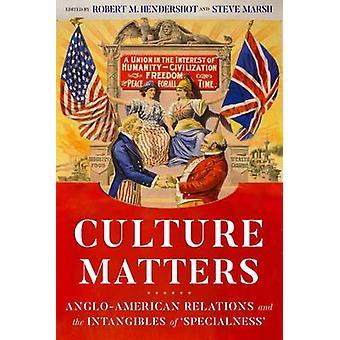 Cultura importa relações anglo-americanas e intangíveis da 'especialidade'