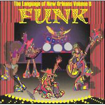 Funk: Language of New Orleans - Vol. 8-Funk: Language of New Orleans [CD] USA import