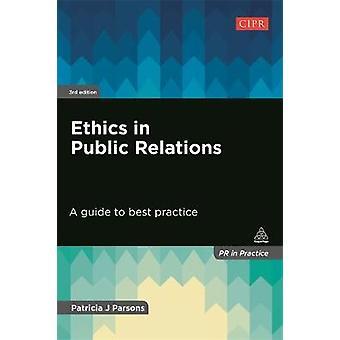 Éthique dans les relations publiques par Patricia Parsons